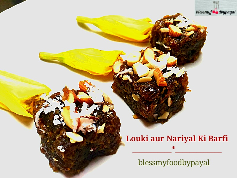 Louki Aur Nariyal Ki Barfi