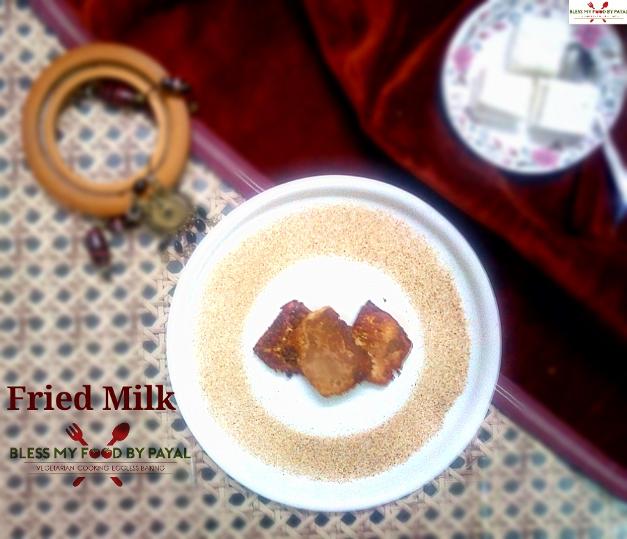 Fried milk leche frita recipe spanish dessert bless my food by payal wishing all our readers a very happy new year and as this is the start of 2018 and we thought of beginning the first day of this year with something sweet forumfinder Image collections