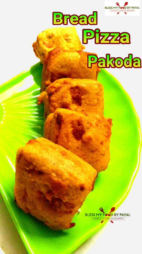 Bread Pizza Pakoda